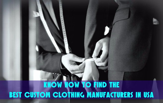 Custom Clothing Manufacturers USA