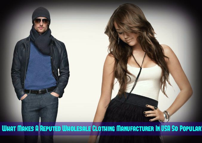 Wholesale Clothing Manufacturers in USA