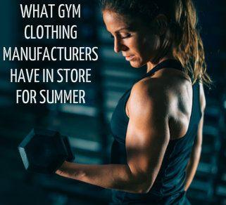 Gym Apparel Manufacturers