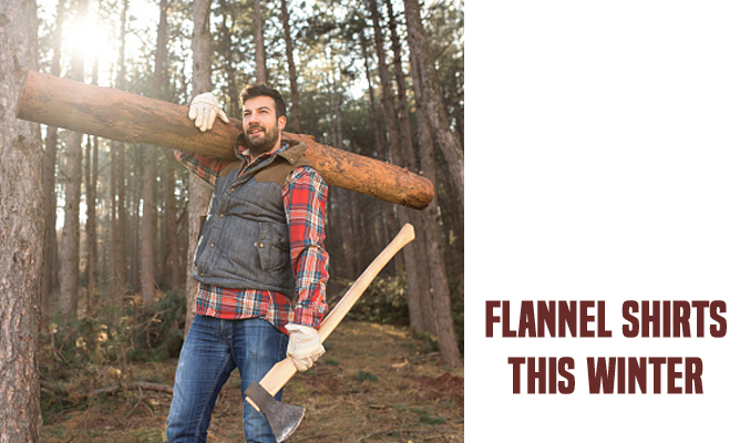 Winter Flannel Shirts with Lumberjack Trend